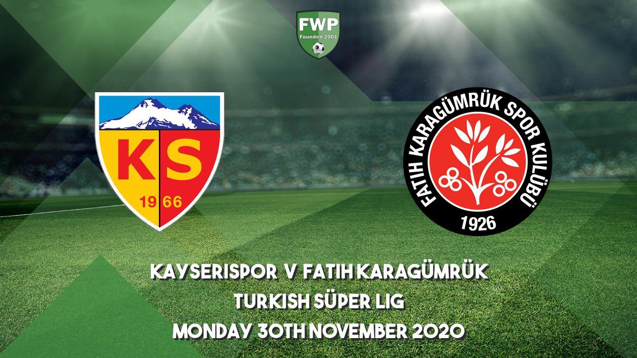 Turkish Süper Lig | Kayserispor v Fatih Karagümrük